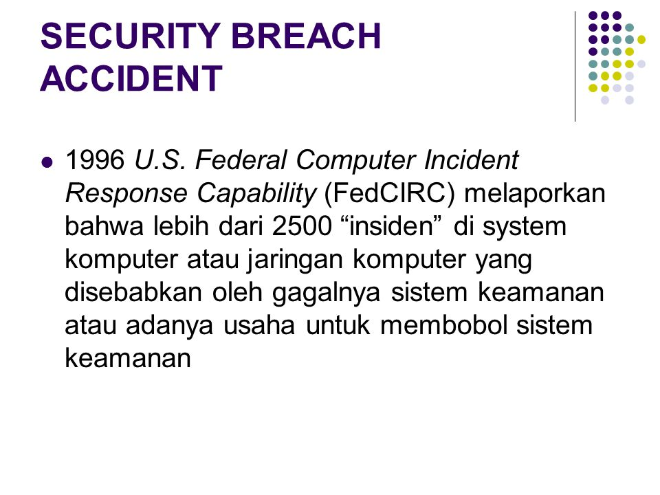 SECURITY BREACH ACCIDENT