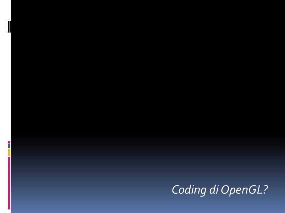 Coding di OpenGL