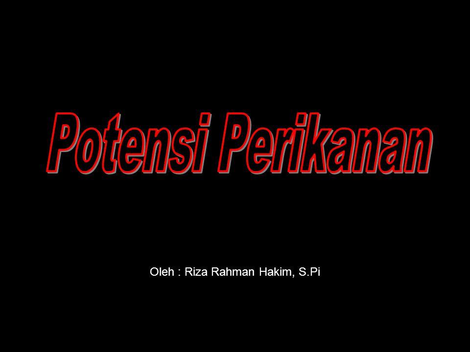Oleh : Riza Rahman Hakim, S.Pi