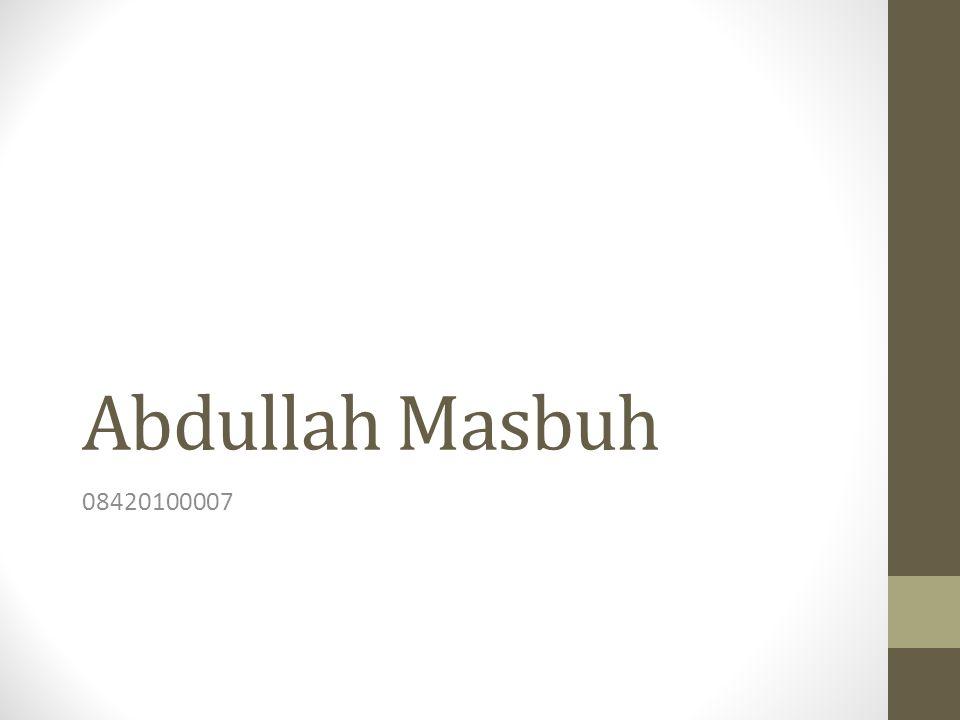 Abdullah Masbuh 08420100007
