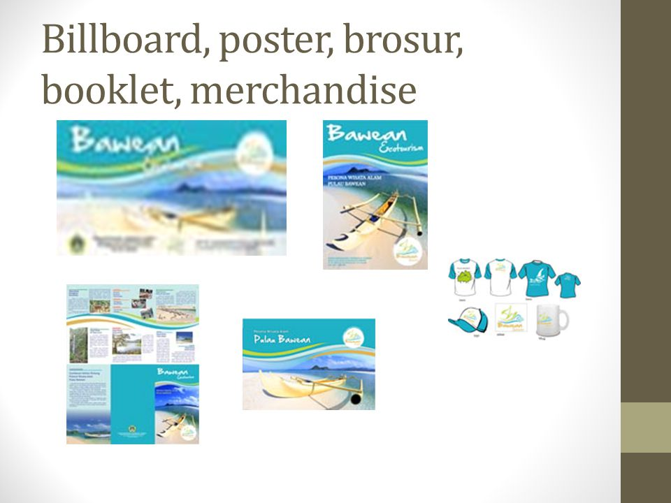 Billboard, poster, brosur, booklet, merchandise