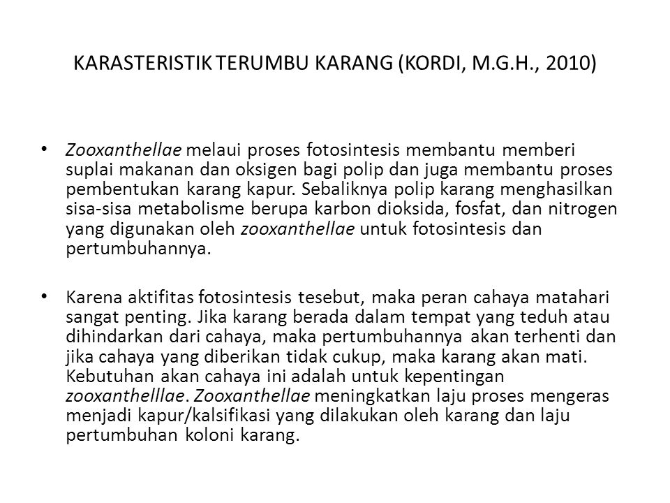 KARASTERISTIK TERUMBU KARANG (KORDI, M.G.H., 2010)