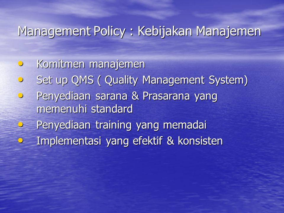 Management Policy : Kebijakan Manajemen