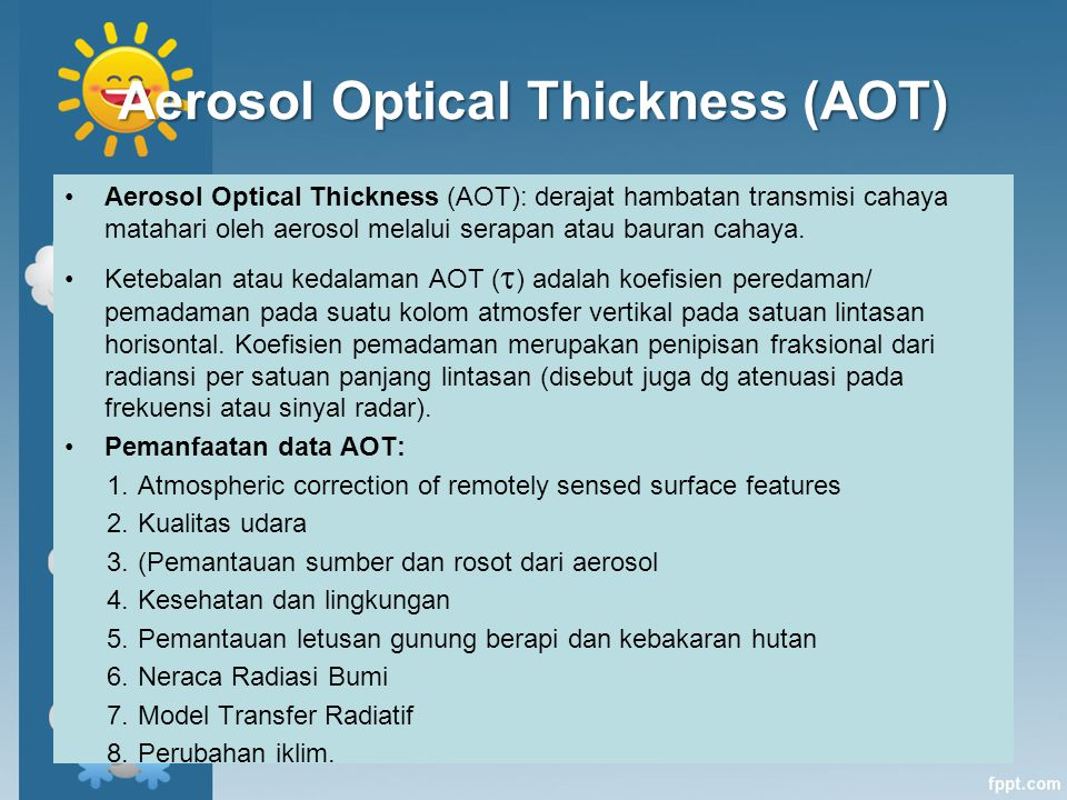 Aerosol Optical Thickness (AOT)