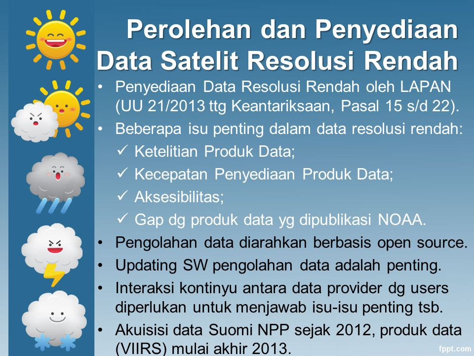 Perolehan dan Penyediaan Data Satelit Resolusi Rendah