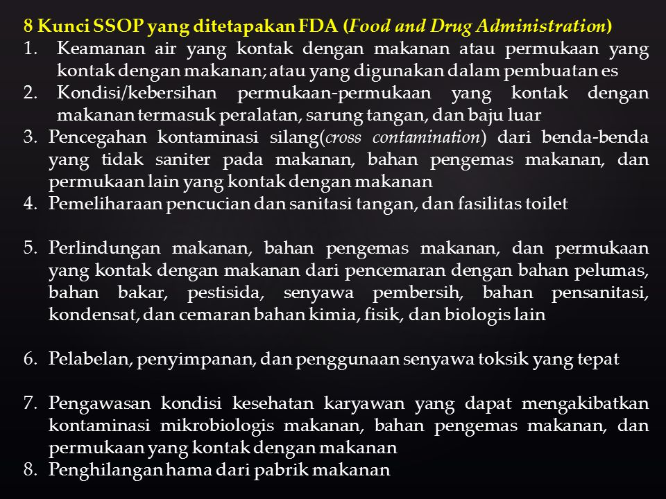8 Kunci SSOP yang ditetapakan FDA (Food and Drug Administration)