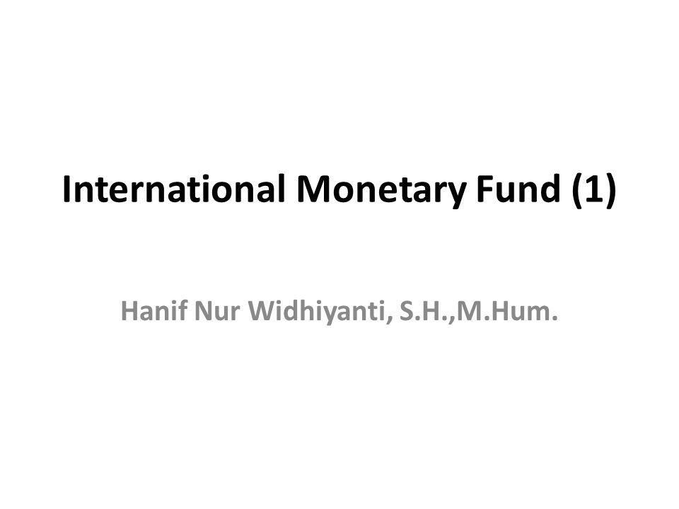 International Monetary Fund (1)