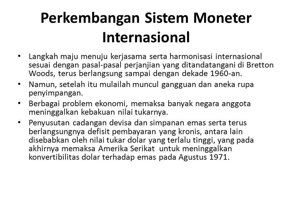 Perkembangan Sistem Moneter Internasional