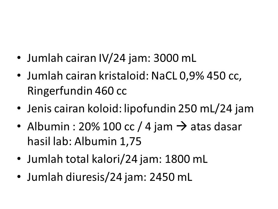 Jumlah cairan IV/24 jam: 3000 mL