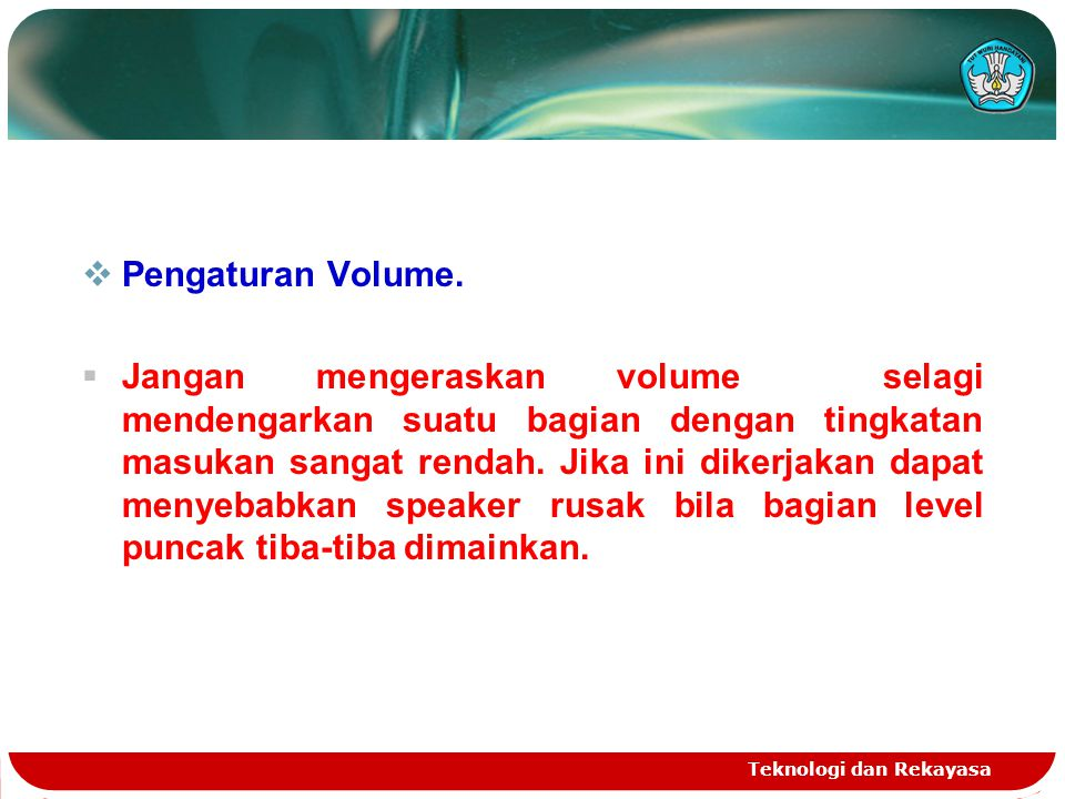 Pengaturan Volume.