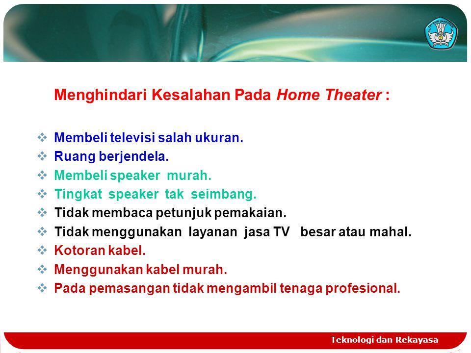Menghindari Kesalahan Pada Home Theater :