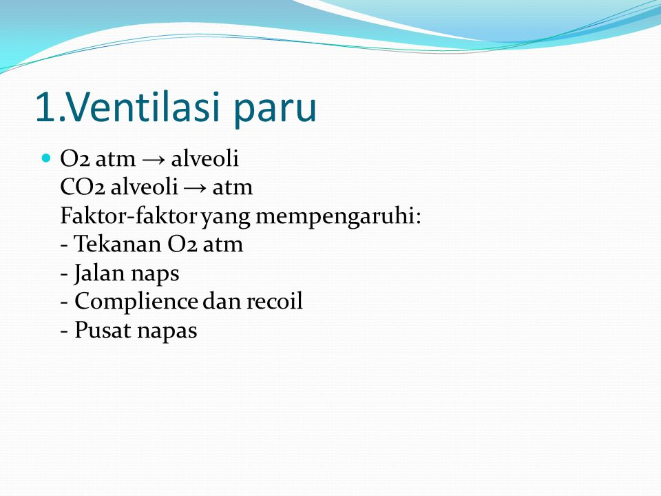 1.Ventilasi paru