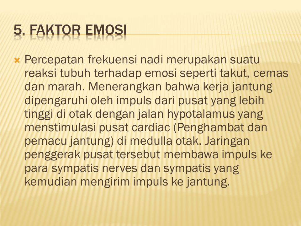 5. Faktor Emosi