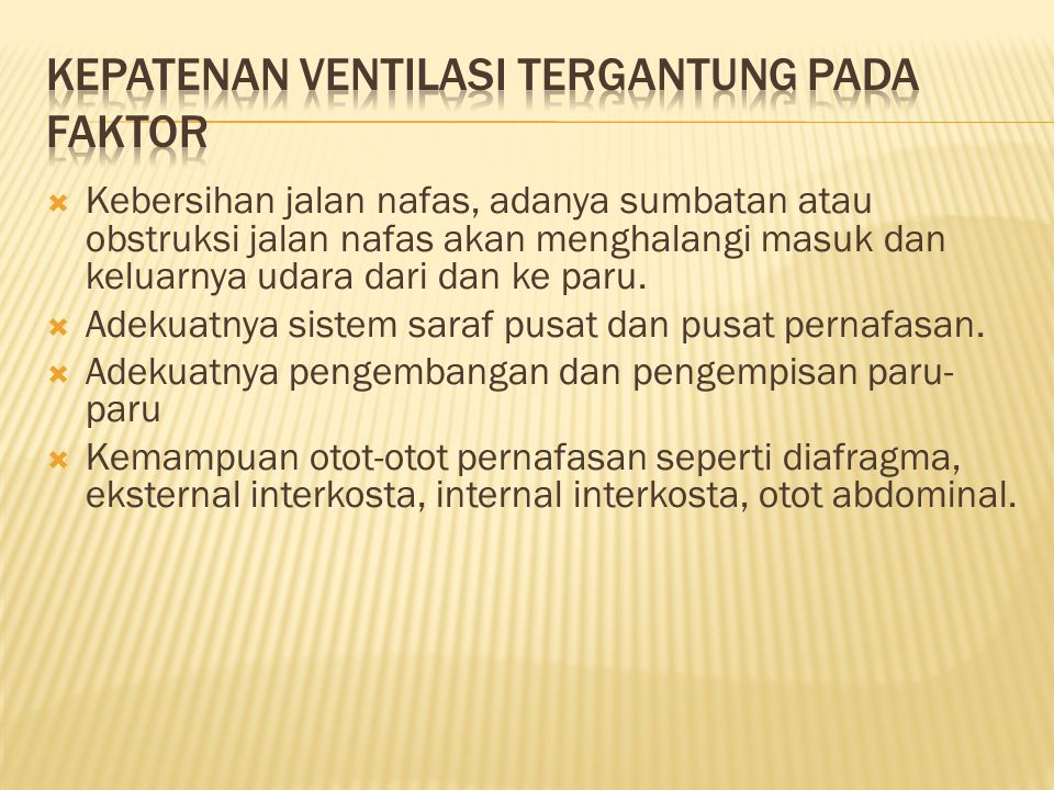 Kepatenan ventilasi tergantung pada faktor