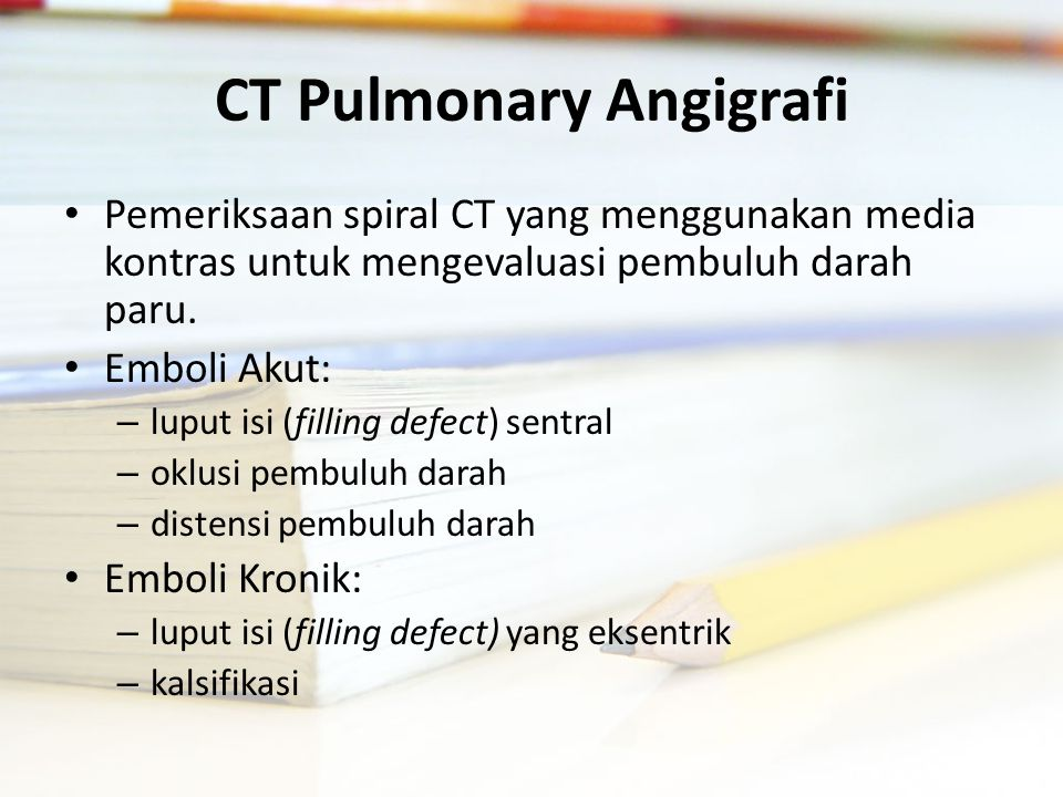 CT Pulmonary Angigrafi