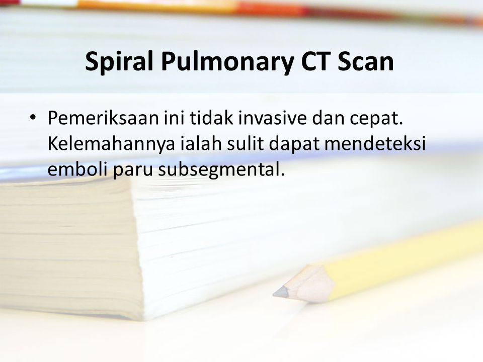 Spiral Pulmonary CT Scan