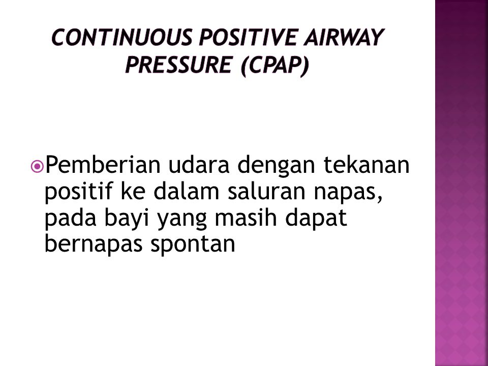 Continuous Positive Airway Pressure (CPAP)
