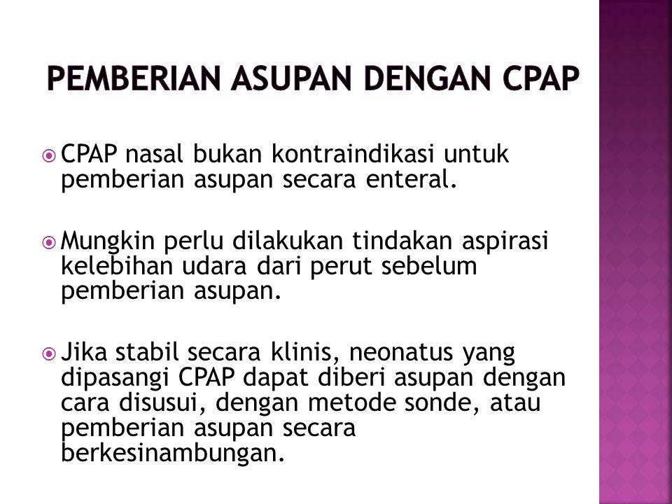 Pemberian Asupan dengan CPAP