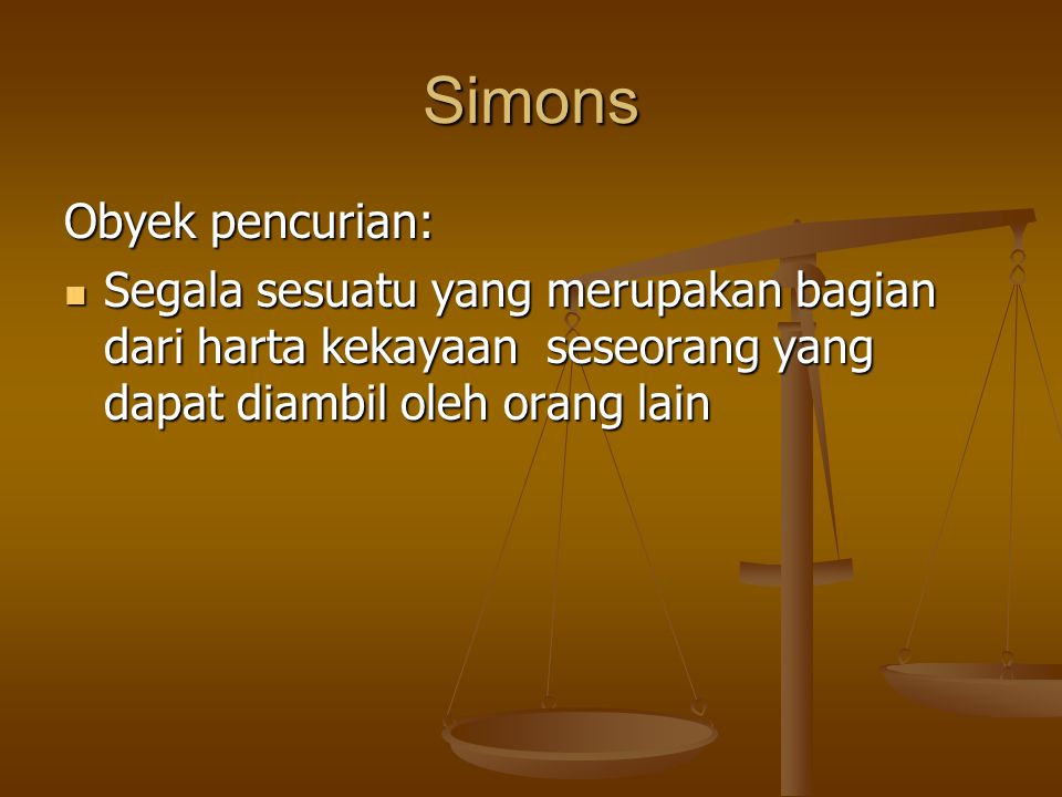 Simons Obyek pencurian:
