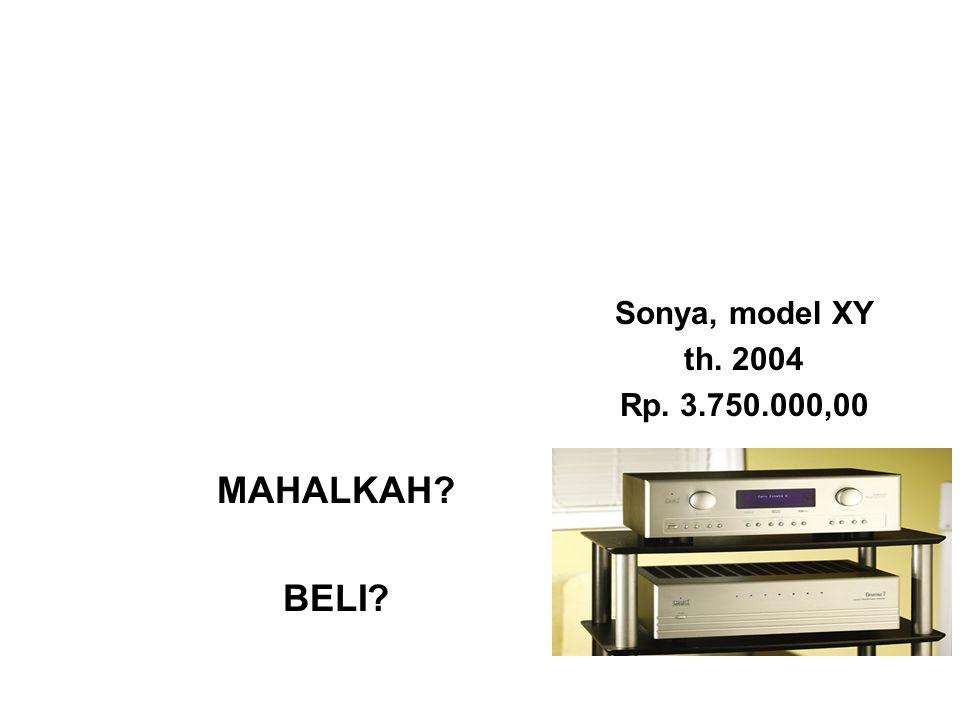 Sonya, model XY th. 2004 Rp. 3.750.000,00 MAHALKAH BELI