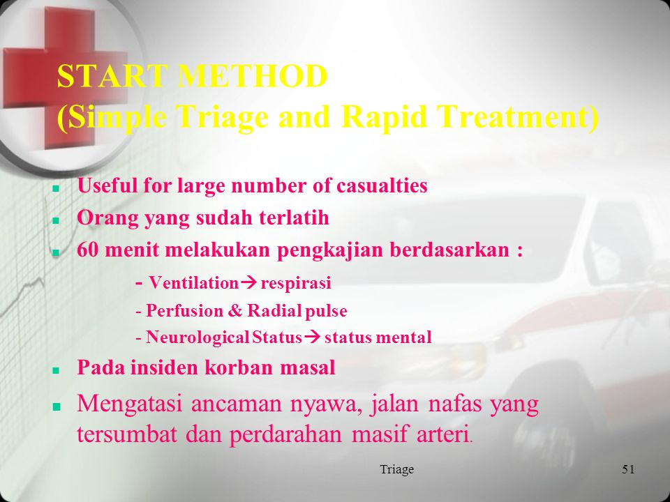 START METHOD (Simple Triage and Rapid Treatment)