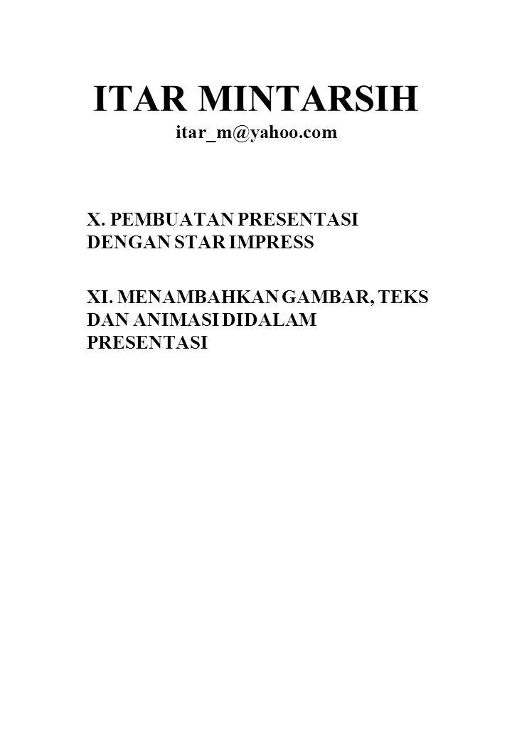 ITAR MINTARSIH itar_m@yahoo.com