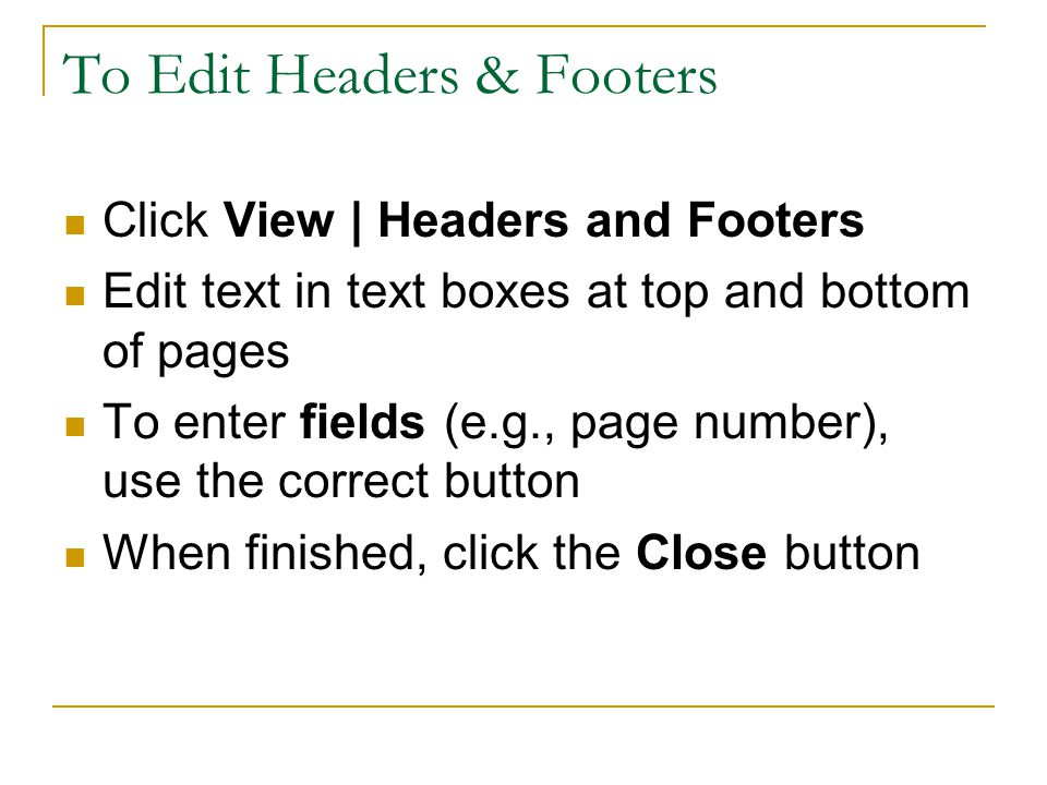 To Edit Headers & Footers