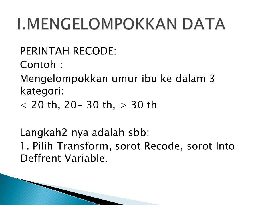 I.MENGELOMPOKKAN DATA