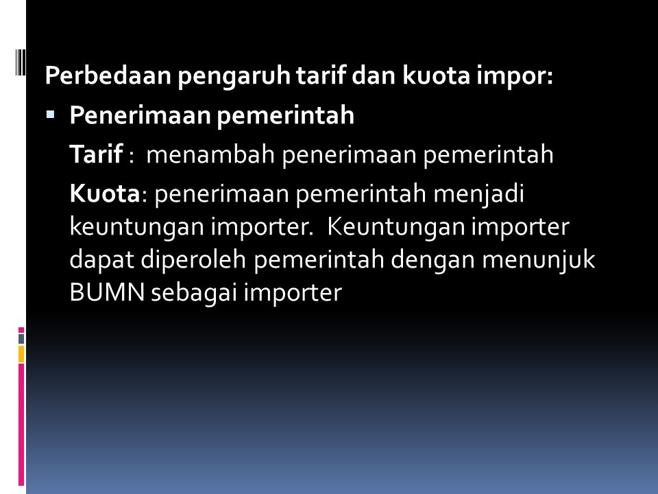 Perbedaan pengaruh tarif dan kuota impor: