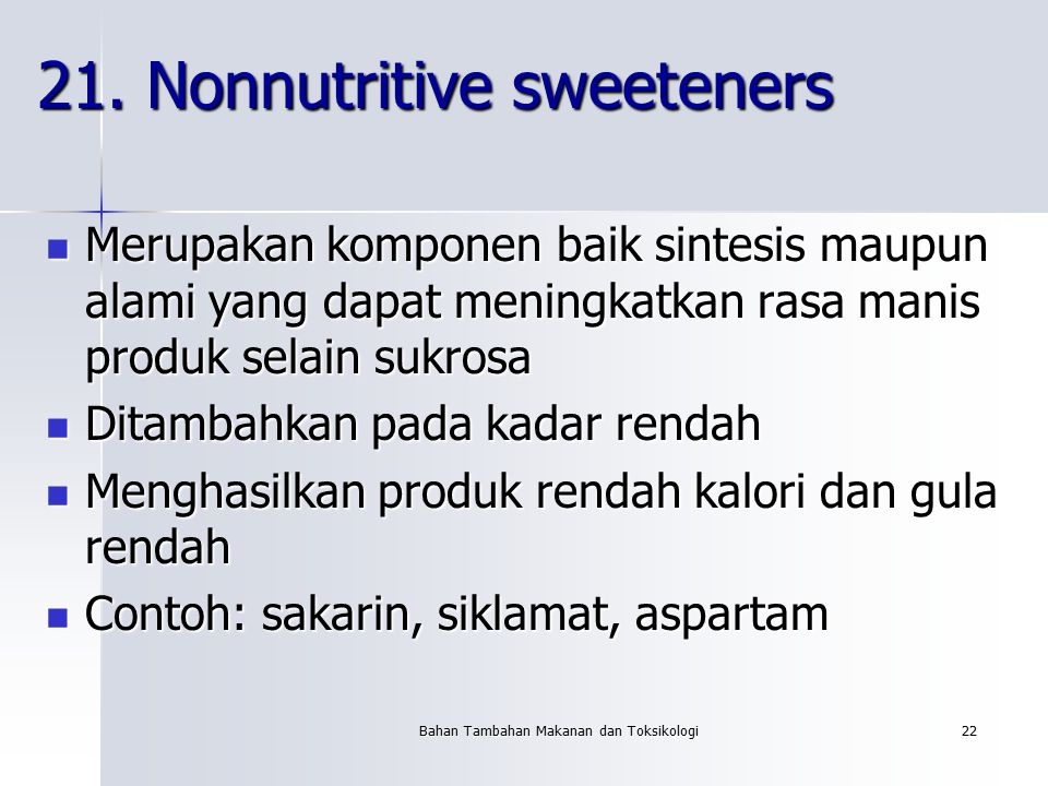 21. Nonnutritive sweeteners
