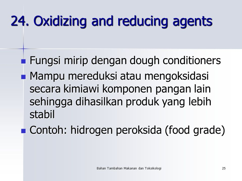 24. Oxidizing and reducing agents