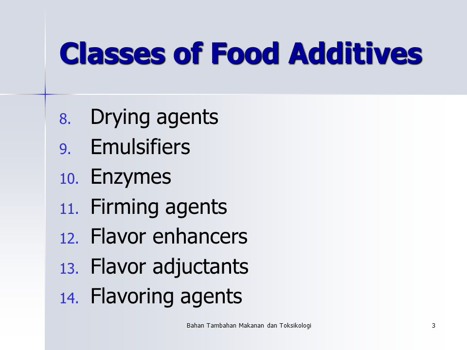 Classes of Food Additives