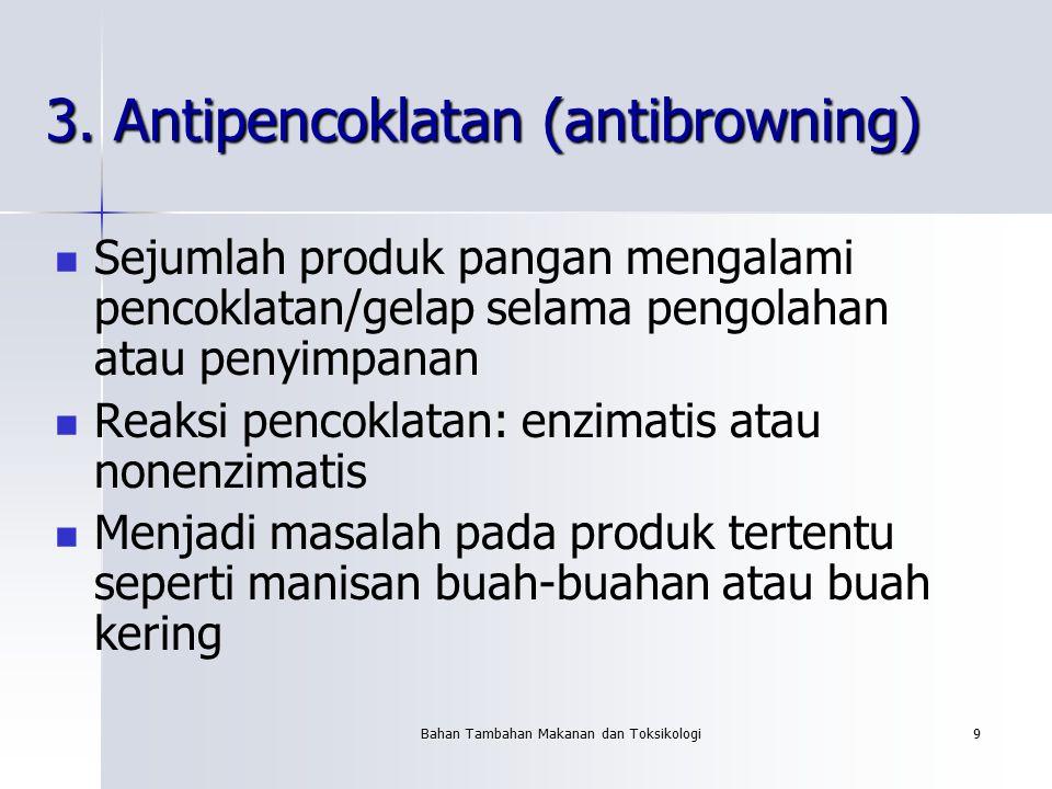 3. Antipencoklatan (antibrowning)