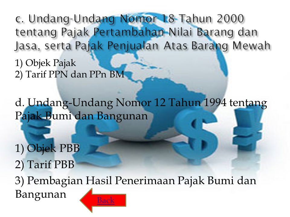 d. Undang-Undang Nomor 12 Tahun 1994 tentang Pajak Bumi dan Bangunan