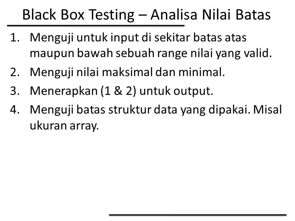 Black Box Testing – Analisa Nilai Batas