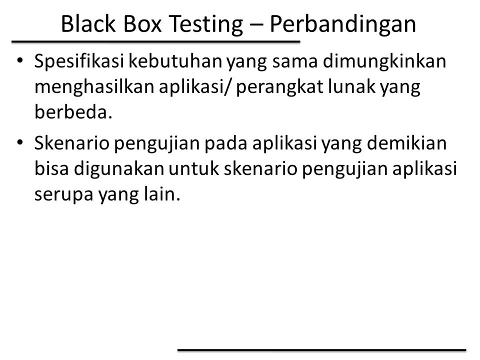 Black Box Testing – Perbandingan