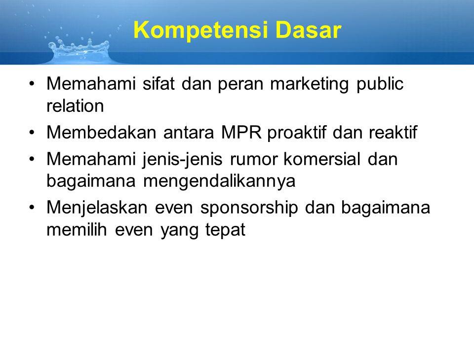 Kompetensi Dasar Memahami sifat dan peran marketing public relation