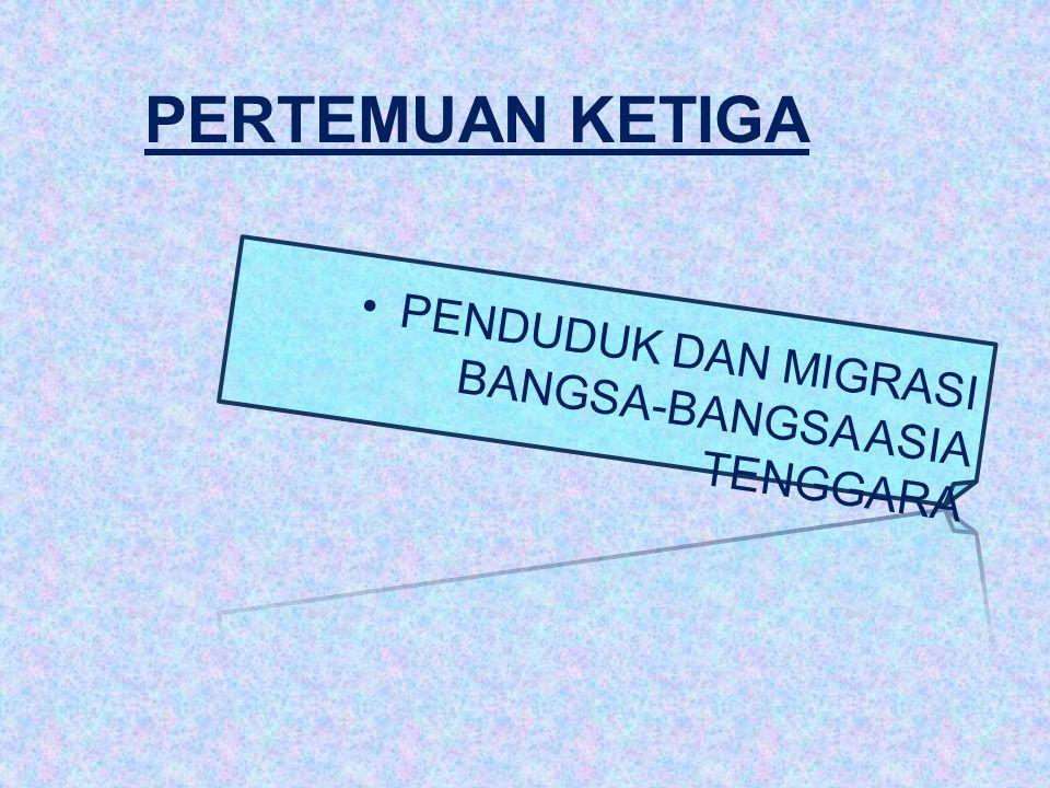 PERTEMUAN KETIGA PENDUDUK DAN MIGRASI BANGSA-BANGSA ASIA TENGGARA