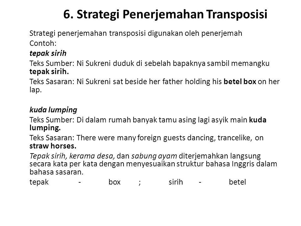 6. Strategi Penerjemahan Transposisi