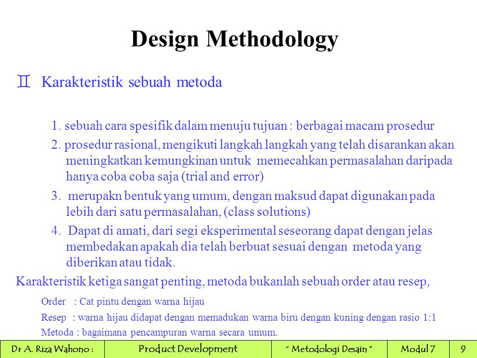 Design Methodology Karakteristik sebuah metoda