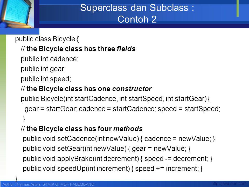Superclass dan Subclass : Contoh 2
