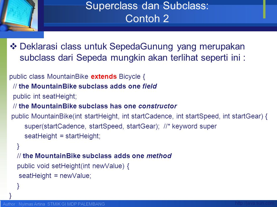 Superclass dan Subclass: Contoh 2