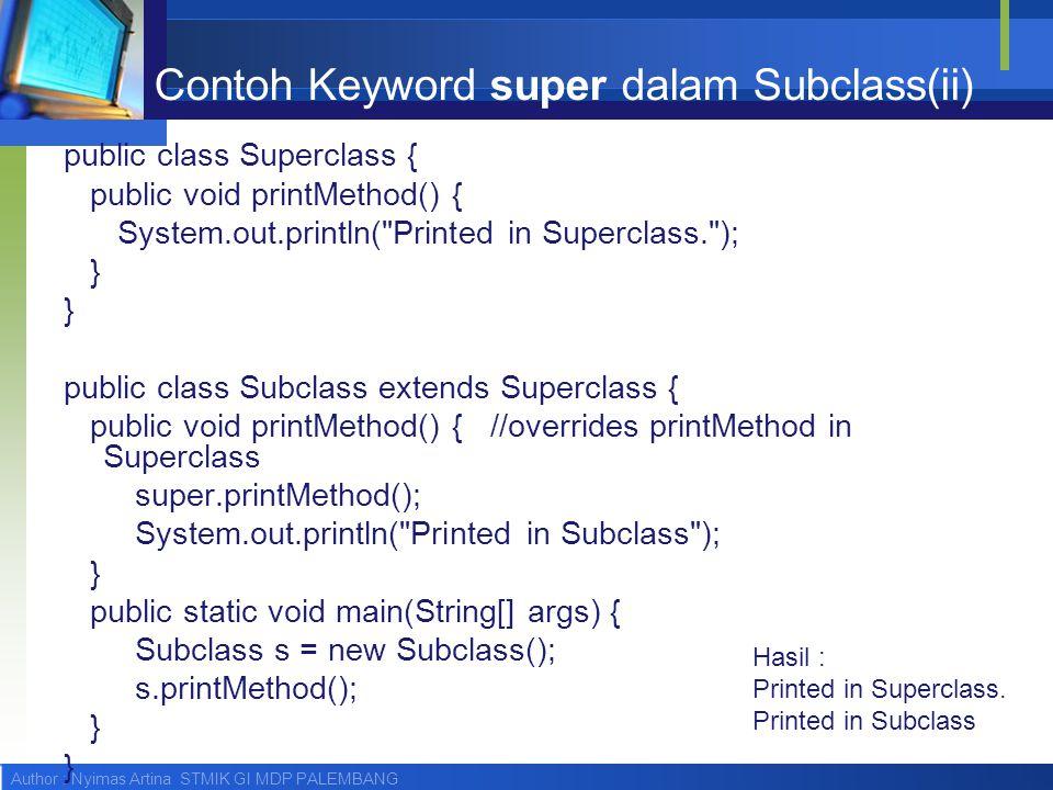 Contoh Keyword super dalam Subclass(ii)