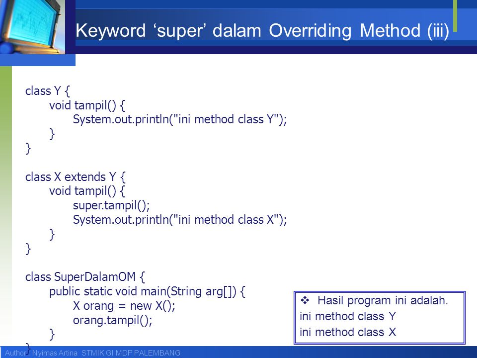 Keyword 'super' dalam Overriding Method (iii)