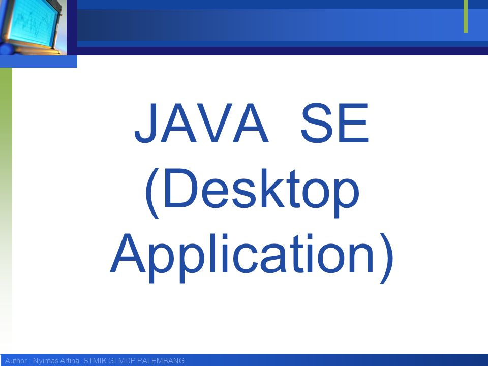 JAVA SE (Desktop Application)