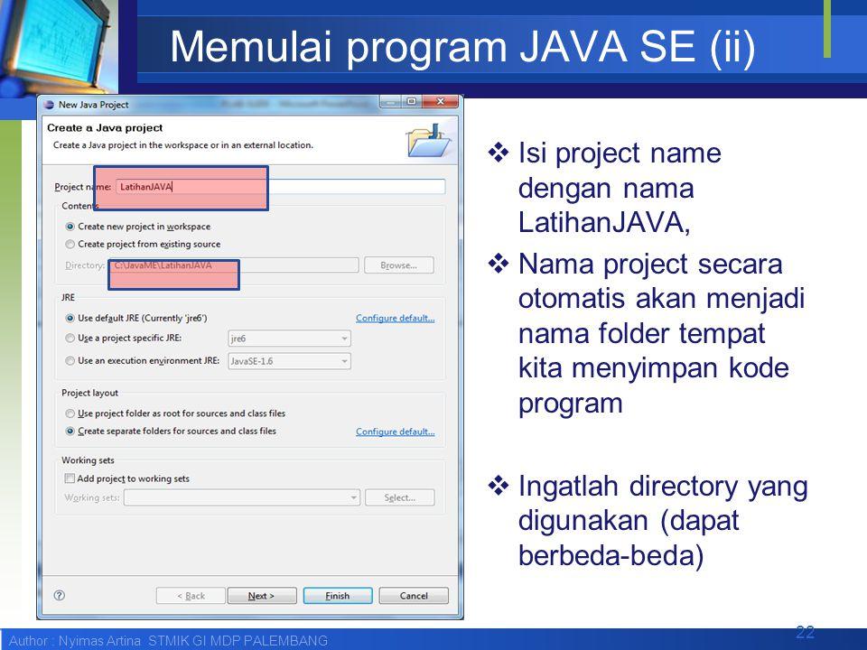 Memulai program JAVA SE (ii)