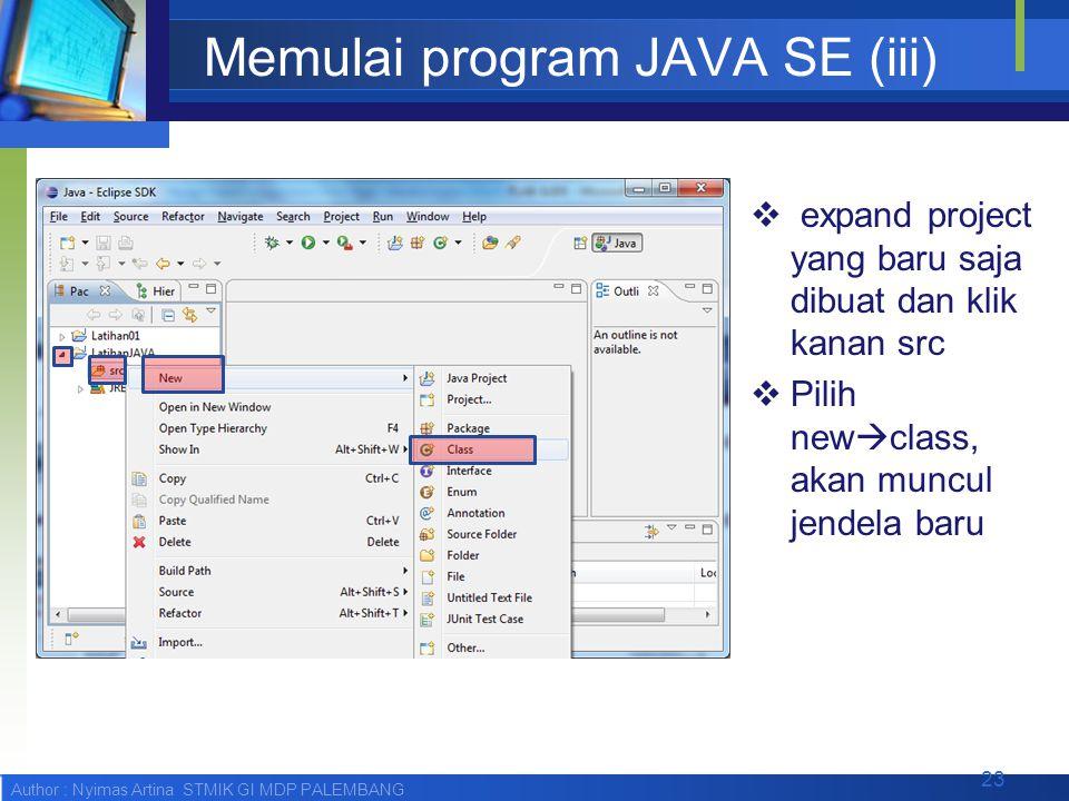 Memulai program JAVA SE (iii)
