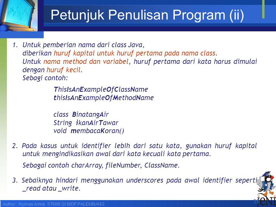 Petunjuk Penulisan Program (ii)