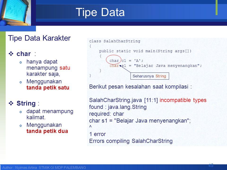 Tipe Data Tipe Data Karakter char : String :