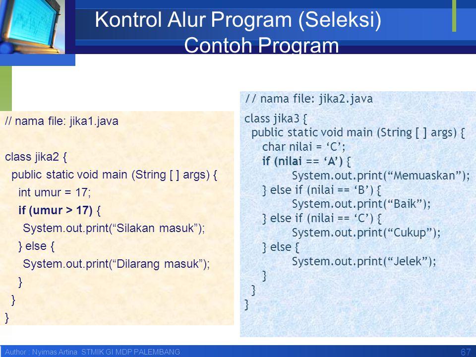Kontrol Alur Program (Seleksi) Contoh Program